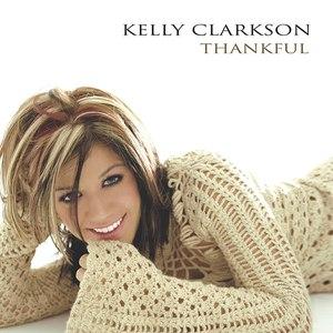 Kelly Clarkson альбом Thankful