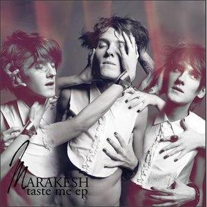 Marakesh альбом Taste Me