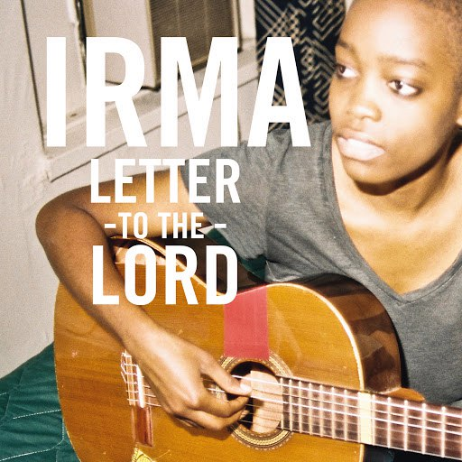 Irma альбом Letter To The Lord (Ep)