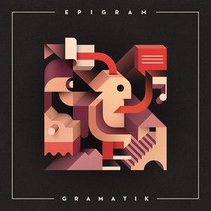 Gramatik альбом Epigram