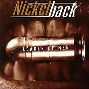 Nickelback альбом Leader of Men