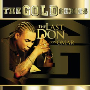 "Don Omar альбом The Gold Series ""The Last Don"""