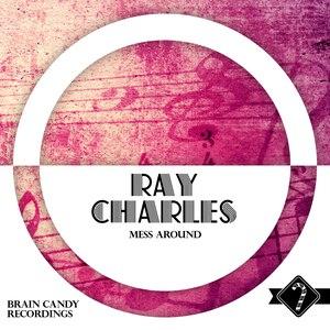 Ray Charles альбом Mess Around