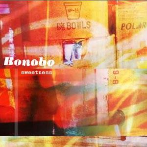 Bonobo альбом Sweetness
