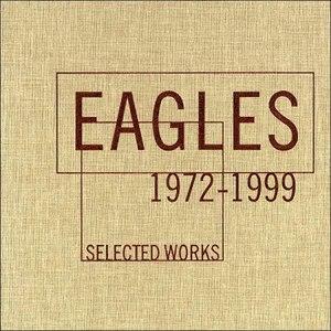 EAGLES альбом Selected Works 1972-1999