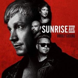 Sunrise Avenue альбом Unholy Ground (Deluxe Version)