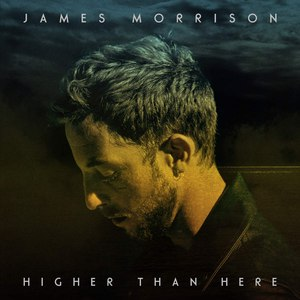 James Morrison альбом Higher Than Here (Deluxe)