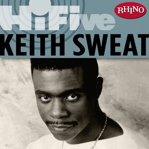 Keith Sweat альбом Rhino Hi-Five: Keith Sweat