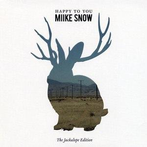 Miike Snow альбом Happy to You (The Jackalope Edition)