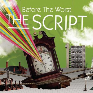 The Script альбом Before The Worst