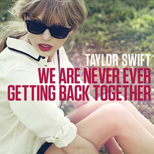 Taylor Swift альбом We Are Never Ever Getting Back Together