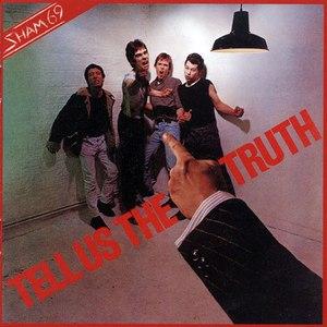 Sham 69 альбом Tell Us the Truth