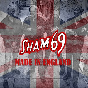 Sham 69 альбом Made In England