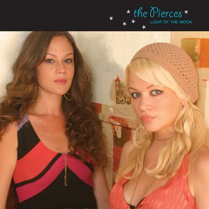 The Pierces альбом Light Of The Moon