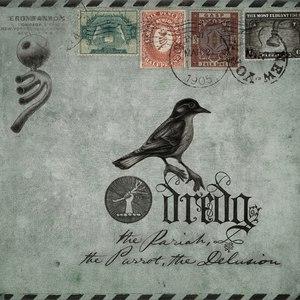 Dredg альбом The Pariah, The Parrot, The Delusion