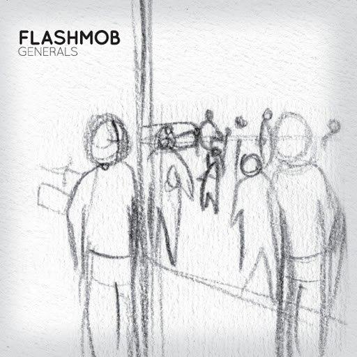 Flashmob альбом Generals
