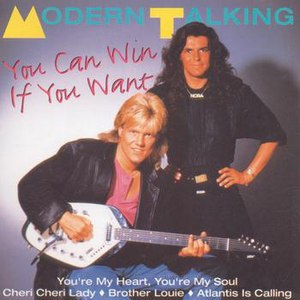 Modern Talking альбом You Can Win If You Want