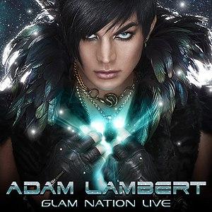 Adam Lambert альбом Glam Nation Live