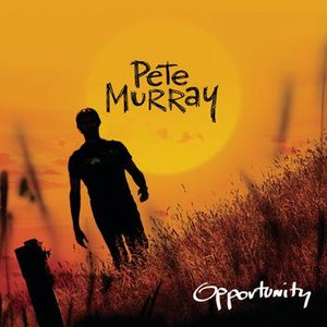 Pete Murray альбом Opportunity