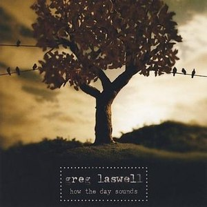 Greg Laswell альбом How The Day Sounds