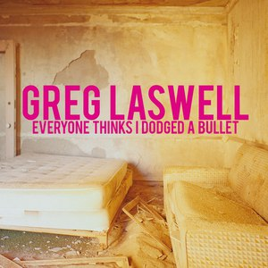 Greg Laswell альбом Everyone Thinks I Dodged A Bullet