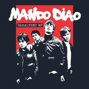 Mando Diao альбом Paralyzed EP