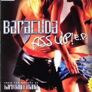 Baracuda альбом Ass Up! E.P.