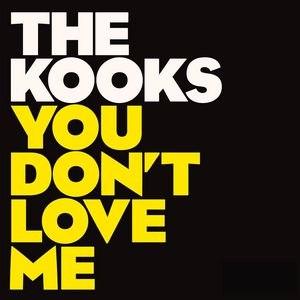 The Kooks альбом You Don't Love Me