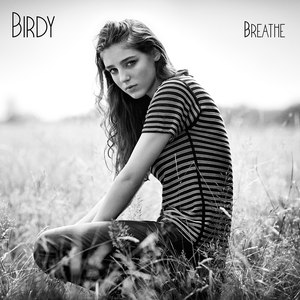 Birdy альбом Breathe