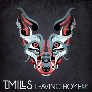 T. Mills альбом Leaving Home EP