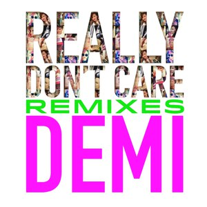 Demi Lovato альбом Really Don't Care Remixes