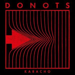 Donots альбом Karacho
