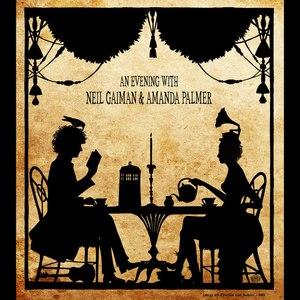 Amanda Palmer альбом An Evening With Neil Gaiman & Amanda Palmer