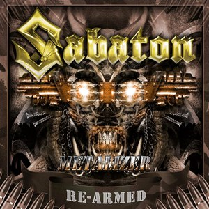 Sabaton альбом Metalizer (Re-Armed)