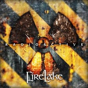 FireLake альбом Radioactive