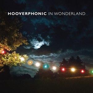Hooverphonic альбом In Wonderland