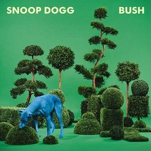 Snoop Dogg альбом BUSH