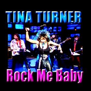 Tina Turner альбом Rock Me Baby