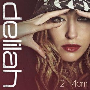 Delilah альбом 2 - 4am Mixtape