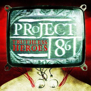 Project 86 альбом Truthless Heroes