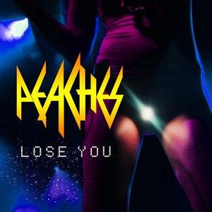 Peaches альбом Lose You