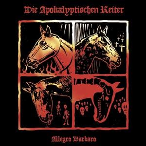 Die apokalyptischen reiter альбом Allegro Barbaro