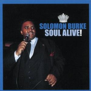Solomon Burke альбом Soul Alive