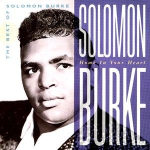 Solomon Burke альбом Home In Your Heart