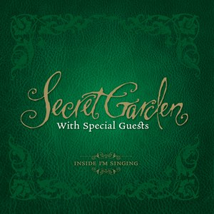 Secret Garden альбом Inside I'm Singing
