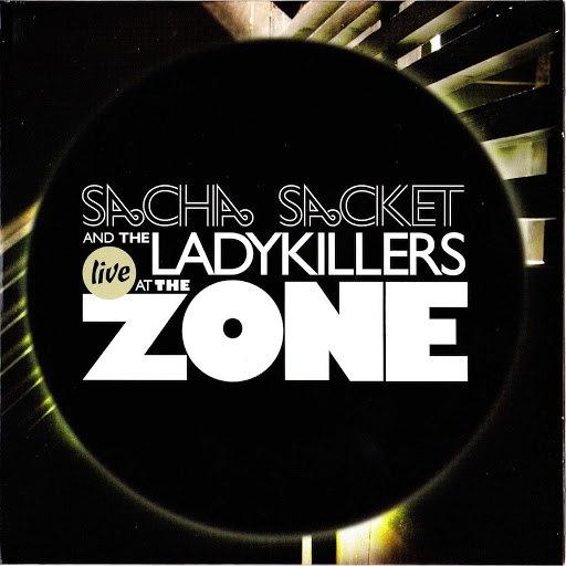 Sacha Sacket альбом Live at the Zone