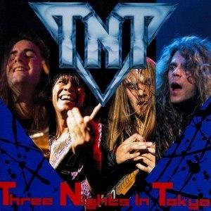 TNT альбом Three Nights in Tokyo
