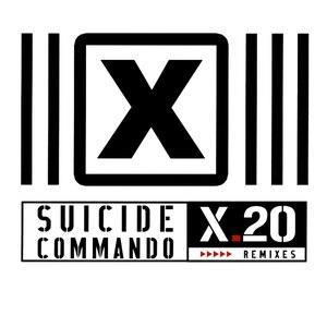 Suicide Commando альбом X.20 Remixes