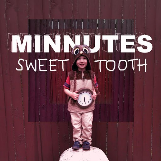 Minnutes альбом Sweet Tooth