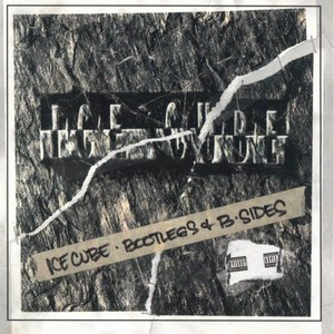 Ice Cube альбом Bootlegs And B-Sides